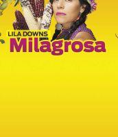 Lila Downs milagrosa