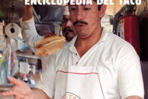 El taco ya tiene su enciclopedia, 'La Tacopedia'