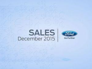 Ford cerró 2015 con un récord de ventas