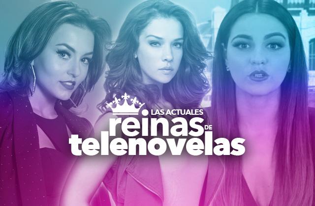 Las actuales reinas de telenovelas