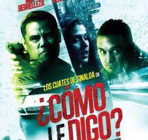 Cinelatino estrena una película protagonizada por la banda de corridos 'Los Cuates de Sinaloa'