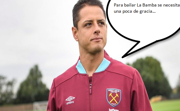 "Fan del West Ham compone canción a Chicharito a ritmo de ""La Bamba"""