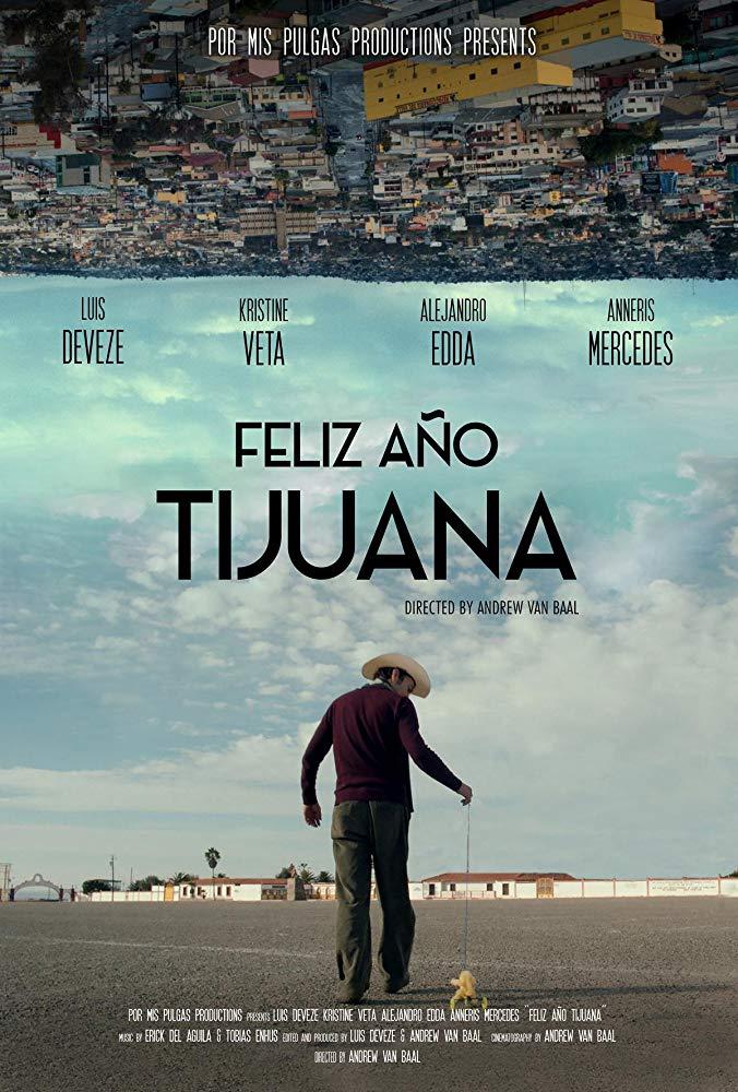"""Se estrena película sobre el periplo inmigrante """"Feliz año nuevo Tijuana"""""""