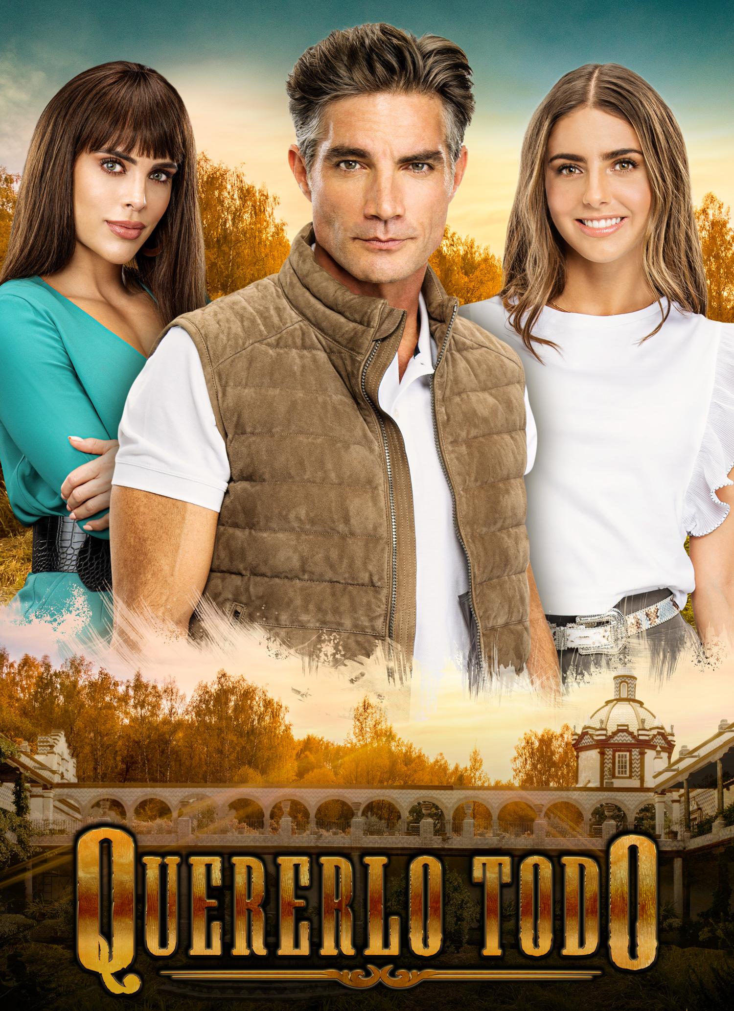 'Quererlo Todo' es la nueva telenovela rosa de Televisa.