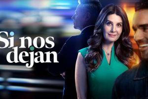 Capítulo 1 de 'Si Nos Dejan' estrena en Univision y es lo más visto